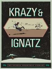 The George Herriman Library: Krazy & Ignatz 1916-1918