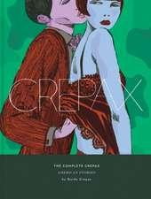 Complete Crepax Vol. 5, The: American Stories