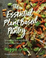 The Essential Plant-Based Pantry