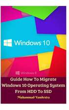 Guide How To Migrate Windows 10 Operating System From HDD To SSD Hardcover Version