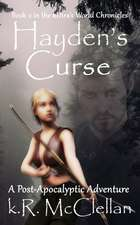Hayden's Curse: Book 2 in the Kdira's World Chronicles