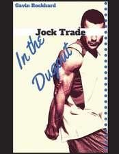 Jock Trade: In the Dugout