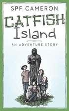 Catfish Island: An Adventure Story