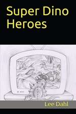 Super Dino Heroes