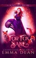 For Fox Sake: A Reverse Harem Shifter Romance