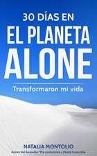 30 Días En El Planeta Alone Transformaron Mi Vida