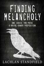Finding Melancholy