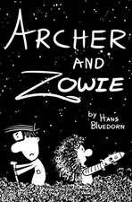 Archer and Zowie