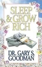Sleep and Grow Rich
