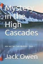 Mystery in the High Cascades