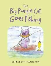 The Big Purple Cat Goes Fishing