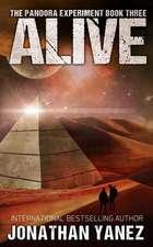 Alive: A Post-Apocalyptic Alien Survival Series