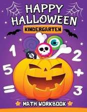 Halloween Kindergarten Math Workbook: Easy and Fun Activity Book for Kids