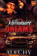 Millionaire Dreams