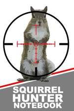 Squirrel Hunter Notebook