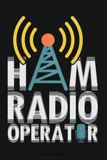 Ham Radio Operator: Lined Page Journal Notebook for Writing