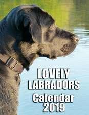 Lovely Labradors Calendar 2019: Full-Color Portrait-Style Desk Calendar