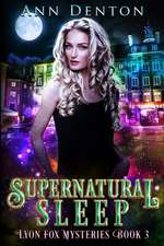 Supernatural Sleep: An Urban Fantasy Mystery