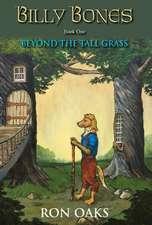 Beyond the Tall Grass (Billy Bones, #1)