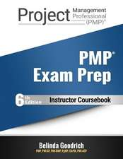 Pmp Exam Prep Instructor Coursebook: For Pmbok Guide, 6th Edition