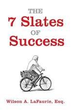 7 Slates of Success