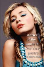 Stories of the South in Free Verse Poetry