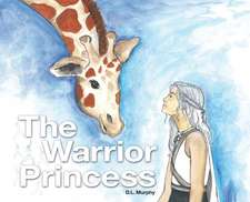 The Warrior Princess