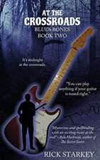 At the Crossroads: Blues Bones Book Two
