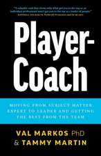 Player-Coach: How to Shift from Subject Matter Expert to Leader and Get the Best from the Team