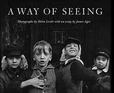 Helen Levitt: A Way of Seeing