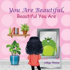 You Are Beautiful, Beautiful You Are