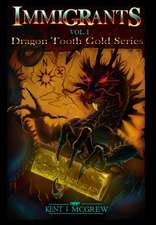 Dragon Tooth Gold