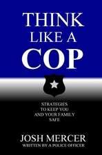 Think like a Cop