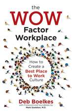 WOW Factor Workplace