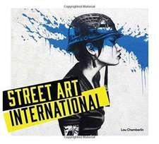 Street Art:  International