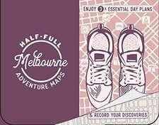 HALF FULL ADVENTURE MAP MELBOURNE