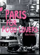Paris for Food Lovers