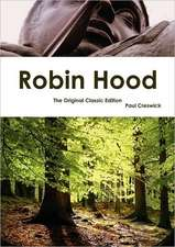 Robin Hood - The Original Classic Edition