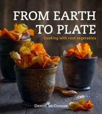 From Earth to Plate:  Cooking with Root Vegetables