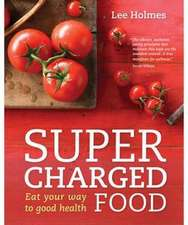 Supercharged Food