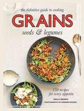 Grains:  Seeds & Legumes