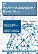 It Workload Automation Broker Tools: What You Need to Know for It Operations Management