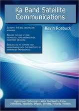 Ka Band Satellite Communications