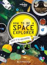 Kids, L: How to be a Space Explorer