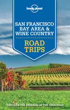 Lonely Planet San Francisco Bay Area & Wine Country Road Trips:  Absurd & Amusing Signs from Around the World