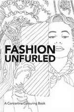 Fashion Unfurled