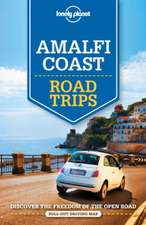 Lonely Planet Amalfi Coast Road Trips:  The Territory 3