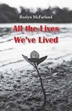 All the Lives We've Lived