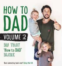 How to DAD Volume 2