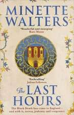 Walters, M: The Last Hours